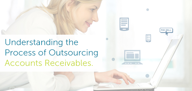 Process of Outsourcing Accounts Receivables